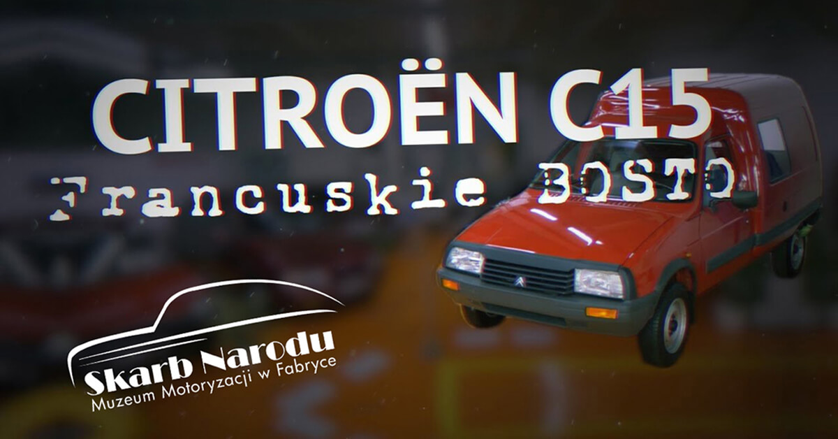 Citroen C15 – Francuskie Bosto