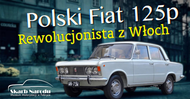Polski Fiat 125p Rewolucjonista z Włoch