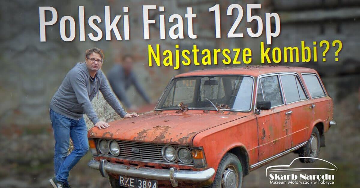 Read more about the article Polski Fiat 125p – Najstarsze Kombi?