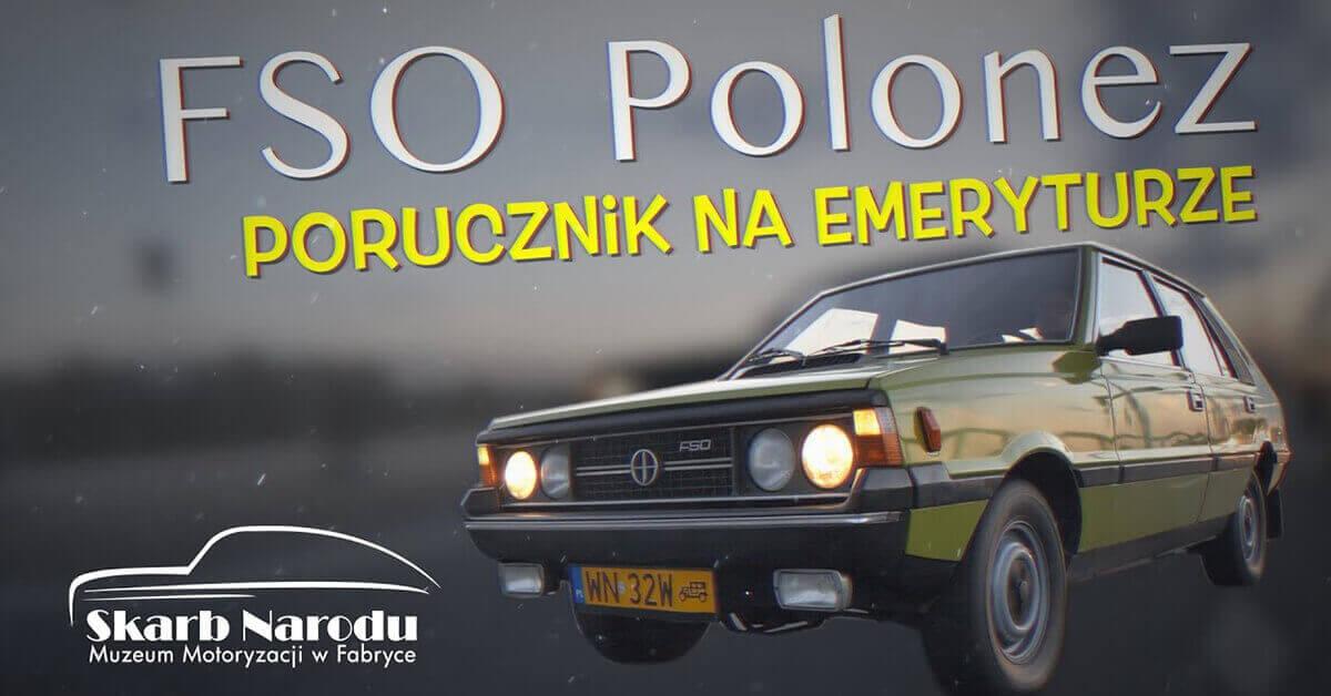 """FSO Polonez """"Borewicz"""" – Porucznik na emeryturze"""