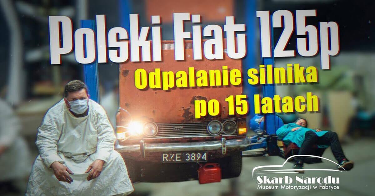 Read more about the article Polski Fiat 125p – Pierwsze odpalanie silnika po 15 latach